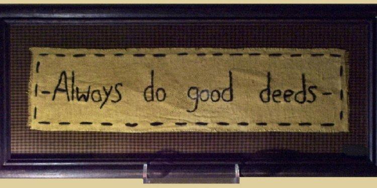 Do Good Deeds Quotes