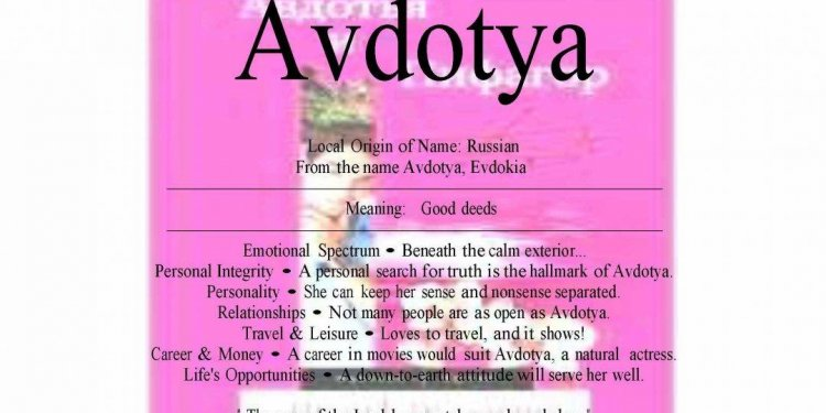 Avdotya name means good deeds