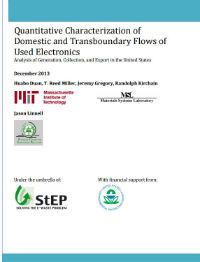 Quantitative Characterization of Domestic and Transboundary Flows of Used Electronics, Cover of Report